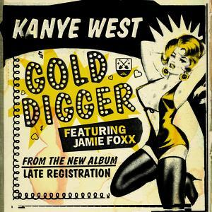 Kanye West - Gold Digger (Remix) (Universal Music, 2005)