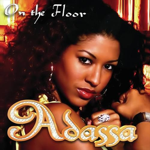 Adassa - On The Floor (Universal Music Latino, 2004)