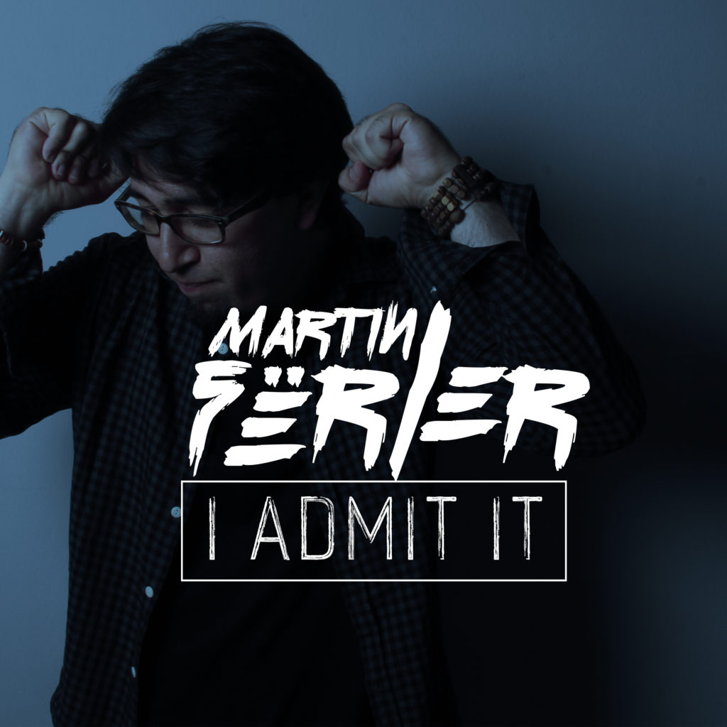 Martin Fërler - I Admit It (Rama Music, 2016)