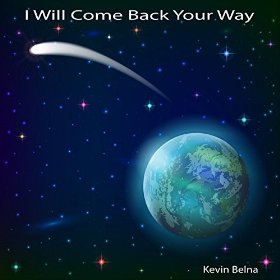 Kevin Belna - I Will Come Back Your Way (feat. Amy Longtin) (Rama Music, 2014)