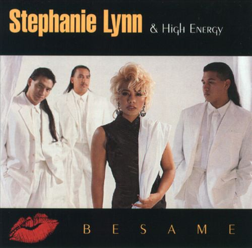 Stephanie Lynn & High Energy - Bésame  (EMI Latin, 1195)